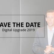Save the date Digital Upgrade 2019
