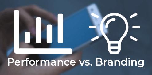 Performance vs. Branding